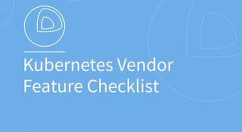 Kubernetes Vendor Feature Checklist