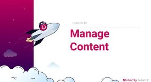 Session 2 - Manage Content - Slidedeck