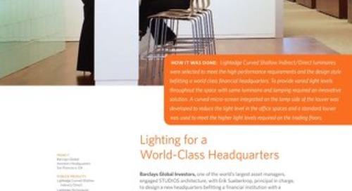 Lighting for a World-Class Headquarters