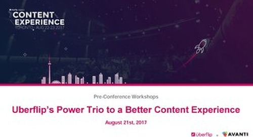 Uberflip's Power Trio to a Better Content Experience