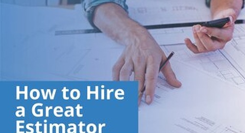 How to Hire a Great Estimator