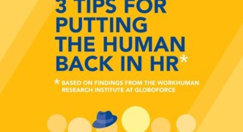 3 Tips for Putting the Human Back in HR