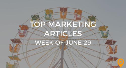 Top 25 Digital Marketing Articles – Week of 06/29/18