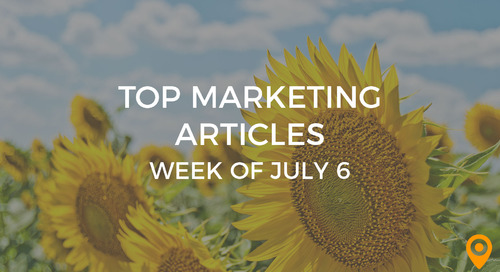 Top 25 Digital Marketing Articles – Week of 07/06/18