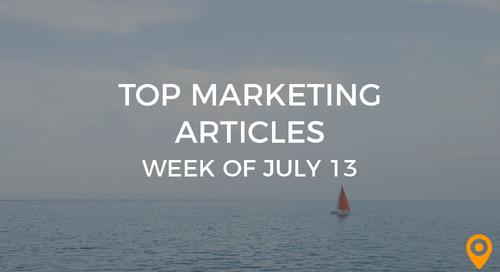 Top 25 Digital Marketing Articles – Week of 07/13/18