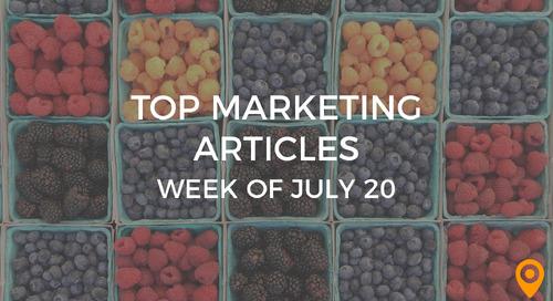 Top 25 Digital Marketing Articles – Week of 07/20/18