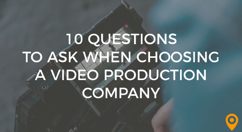 10 Questions to Ask When Choosing A Video Production Company