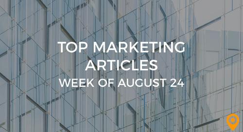 Top 25 Digital Marketing Articles – Week of 08/24/18