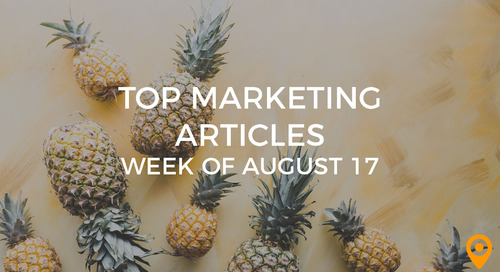 Top 25 Digital Marketing Articles – Week of 08/17/18