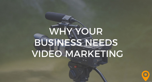 The Powerful Future of Video Marketing & Why Your Business Needs It