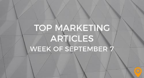 Top 25 Digital Marketing Articles – Week of 09/07/18