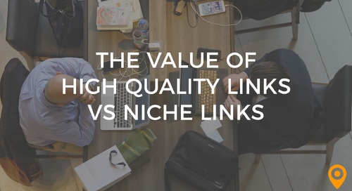 The Value of High Quality Links vs Niche Links