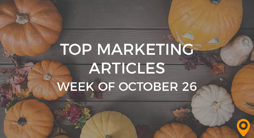 Top 25 Digital Marketing Articles – Week of 10/26/18