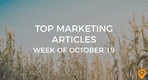 Top 25 Digital Marketing Articles – Week of 10/19/18