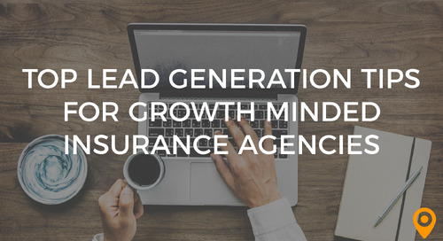 Top Lead Generation Tips for Growth Minded Insurance Agencies
