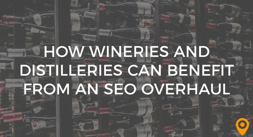 How Wineries and Distilleries Can Benefit from an SEO Overhaul