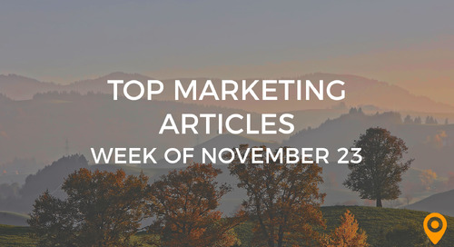 Top 25 Digital Marketing Articles – Week of 11/23/18