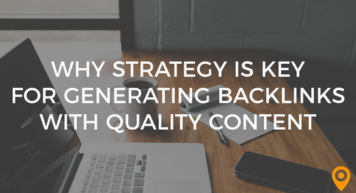 Why Strategy Is Key for Generating Backlinks with Quality Content