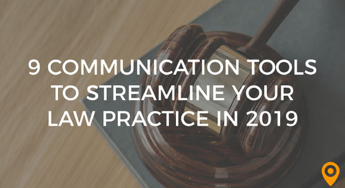 9 Communication Tools to Streamline your Law Practice in 2019