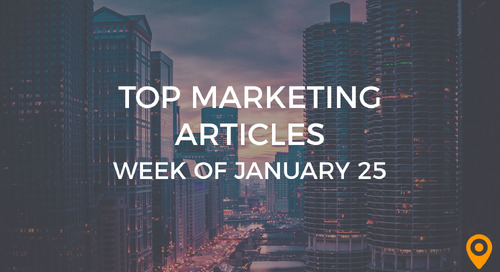 Top 25 Digital Marketing Articles – Week of 01/25/19