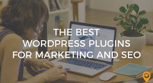 The Best WordPress Plugins for Marketing and SEO