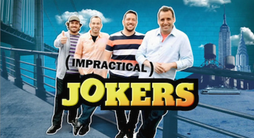 truTV: Impractical Jokers [Returning Series]