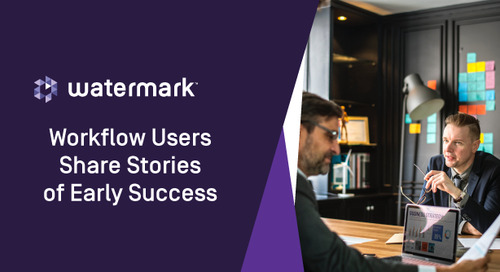 Workflow Users Share Stories of Early Success
