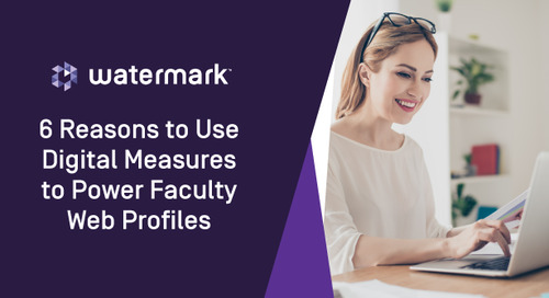 6 Reasons to Use Faculty Success (formerly Digital Measures) to Power Faculty Web Profiles