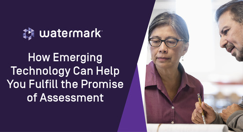 How Emerging Technology Can Help You Fulfill the Promise of Assessment