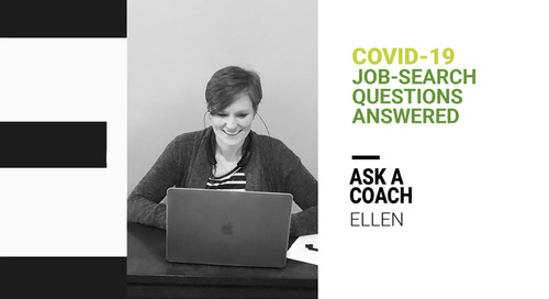 How to Navigate the Job Market During the Coronavirus Crisis: Tips From a Career Coach