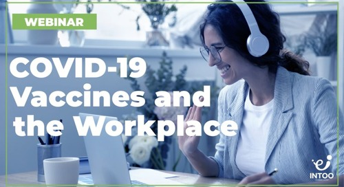 COVID-19 Vaccines and the Workplace Webinar → Register Now!