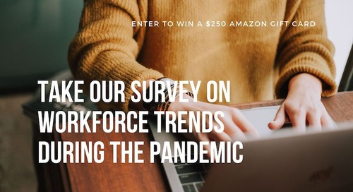 Take Our Survey on Workplace Trends Through the Pandemic