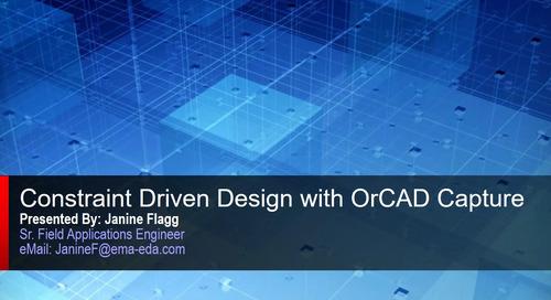 Webinar: Constraint Driven Design with OrCAD Capture