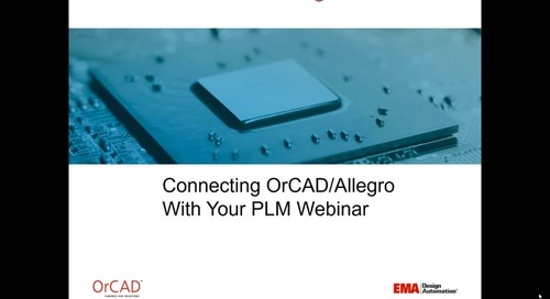 Webinar: Connecting OrCAD/Allegro With Your PLM