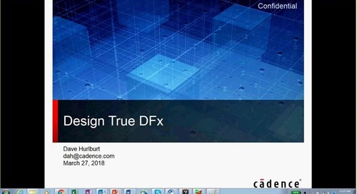 Session 3 on 10.04.18: DFX and DesignTrue Technology