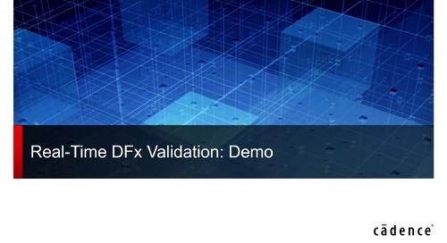 Realtime DFX Validation