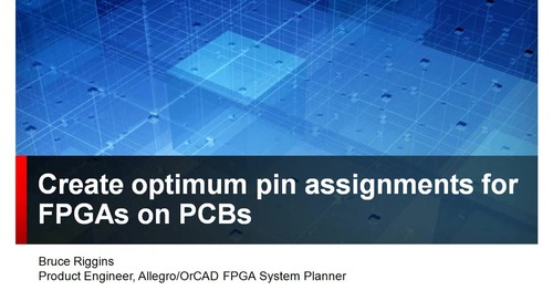 Allegro FPGA System Planner: Create optimum pin assignments for FPGAs on PCBs