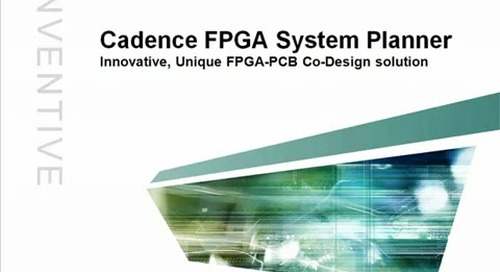 Allegro FPGA System Planner: Using patented pin assignment synthesis technology PART 1