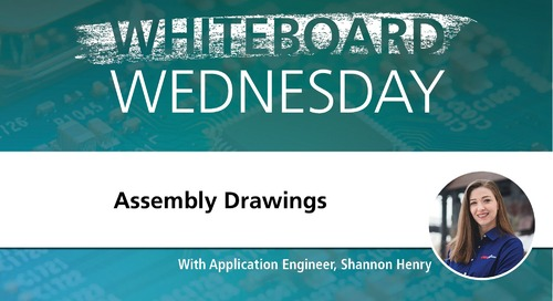Whiteboard Wednesday: Assembly Drawings