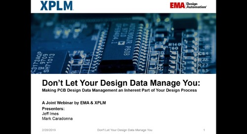 On-Demand Webinar: Don't Let Your Design Data Manage You: How to Make PCB Design Data Management an Inherent Part of Your Design Process.
