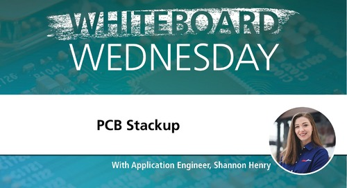 Whiteboard Wednesday: PCB Stackup