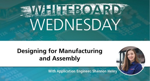 Whiteboard Wednesday: Designing for Manufacturing and Assembly