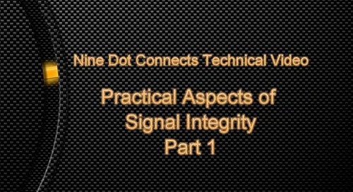 Practical Aspects of Signal Integrity Part 1
