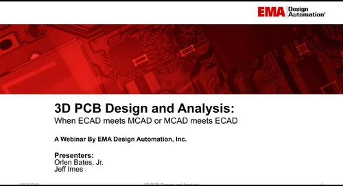 On-Demand Webinar: 3D PCB Design and Analysis: When ECAD Meets MCAD and MCAD Meets ECAD