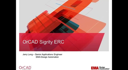 OrCAD Sigrity ERC On Demand Webinar