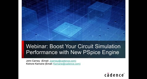 PSpice Webinar: Boost Your Circuit Simulation Performance With PSpice Engine