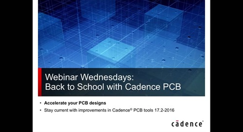 Webinar- Accelerate Your PCB Designs