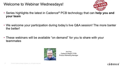 Cadence Webinar: Gain an Unfair Advantage - Make Better Products Faster with Cadence PCB Tools