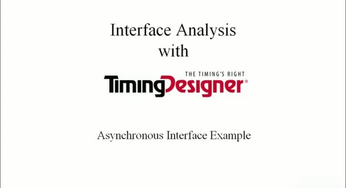 TimingDesigner - Interface Analysis Demo
