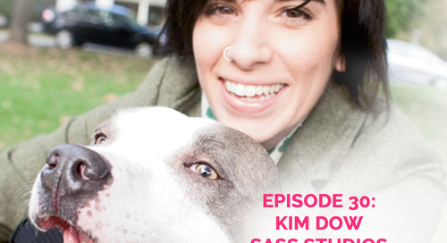 Podcast Episode 30: Kim Dow of Sass Studios